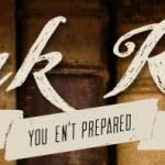 Mark Reads - You En't Prepared banner